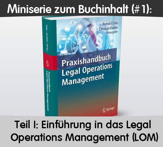 Teil 1 Praxishandbuch Legal Operations Management